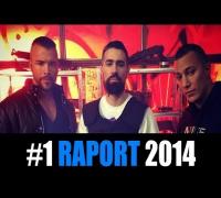 #1 RAPORT 2014: BUSHIDO, KOLLEGAH, FARID BANG, FLER, SILLA, EKO FRESH, MOTRIP, KURDO, TOONY