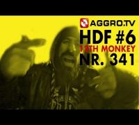 12TH MONKEY HALT DIE FRESSE 06 NR 341 (OFFICIAL HD VERSION AGGROTV)