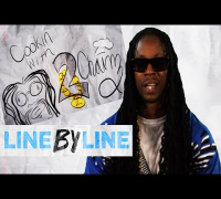 "2 Chainz ""Yuck"" & ""What We Doin'"" - LINE BY LINE Ep. 4"