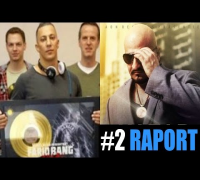 #2 Raport: Farid Bang Gold, Xatar, Kollegah Echo, Fler feat Pa Sports, Kay One, AL-Gear, SpongeBozz