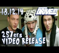 257ERS (DRIVE BY TEASER No. 18)