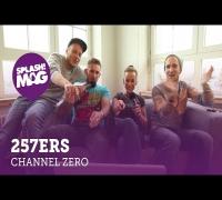 """257ers im Channel Zero: """"Wir haben alle nur verarscht!"""" (splash! Mag TV)"""