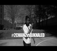 #2CHAINZvsDJKHALED