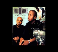 2nd II None - Classic 220 [Full Album]