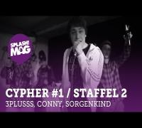 3Plusss, Conny (Der Plot), Sorgenkind - Wegen Bier hier (splash Mag! Cypher #1 / Staffel 2)