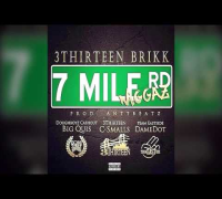 3Thirteen Feat. DoughBoyz CashOut & Team Eastside - 7Mile Niggaz