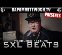 5xL Beats - Producer Feature #04 (RAP AM MITTWOCH.TV)