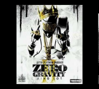 6.  King Los Ft. KOBE & Devin Cruise - Everybody Ain't Kings ( ZERO GRAVITY 2 ) ZGII - Download Link