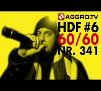60/60 HALT DIE FRESSE NR 341 (OFFICIAL HD VERSION AGGROTV)