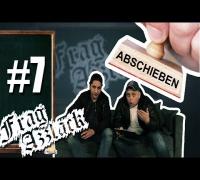 ABGESCHOBEN | Frag Azzlack #7