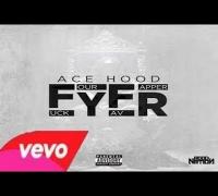 Ace Hood - FYFR