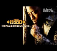 Ace Hood - Trials & Tribulations (Full Album)