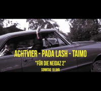 AchtVier ft. Pada Lash & Taimo - Für die Neidaz 2 - Trailer (28.09.14)