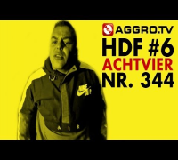 ACHTVIER HALT DIE FRESSE 06 NR 346 (OFFICIAL HD VERSION AGGROTV)