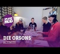 Activity mit den Orsons (splash! Mag TV)