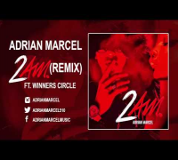Adrian Marcel - 2 AM (Remix) (Audio) ft. Winners Circle