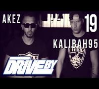 AKEZ & KALIBAH95 - R.I.D.A.S. (DRIVE BY VIDEO No. 19)