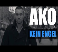 AKO - KEIN ENGEL (Official HD) Newcomer