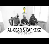 AL-GEAR & CAPKEKZ tippen die WM (rap.de-WM Spezial)