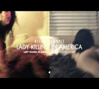 ALEXANDER SPIT - LADY KILLING IN AMERICA