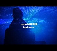 "araabMUZIK - ""Day Dreams"" (Official Music Video)"
