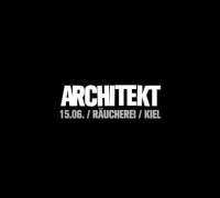 Architekt LIVE! am 15.06. in der Räucherei in Kiel