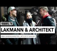 """Architekt und Lakmann über Gemeinsamkeiten, """"HITS 2015"""" und Musik (16BARS.TV)"""