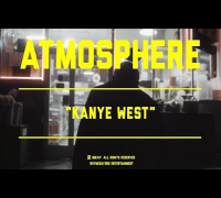 Atmosphere - Kanye West (Official Video)