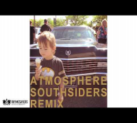 Atmosphere - Southsiders Remix (Audio)