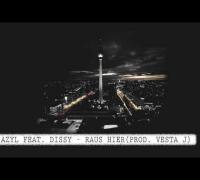 Azyl feat. Dissy - Raus hier (prod. Vesta J) FREETRACK