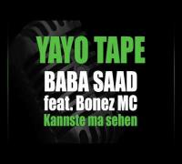Baba Saad feat. Bonez MC - Kannste ma sehen
