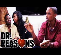 Baby Mama - Dr. Reasons Ep. 13 w/Spoken Reasons
