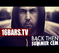 Back Then: Summer Cem über Eko Fresh & die Anfänge bei German Dream (16BARS.TV)