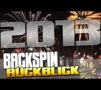 BACKSPIN TV Jahresrückblick 2013 (Part 1/3)