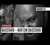 Basstard - Nur ein Basstard // prod. by Timo Krämer (16BARS.TV PREMIERE)