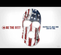 Be The Best - Master P ft. Miss Chee & Fat Trel