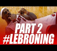 Best Lebroning Compilation 2014 Part 2 (Funny)