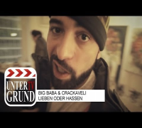 BIG BABA & CRACKAVELI - LIEBEN ODER HASSEN (Extended Video Version)