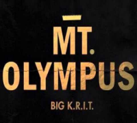 Big K.R.I.T. - MT. Olympus (Prod. By Big K.R.I.T.)