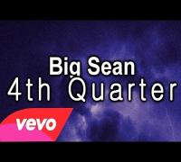 Big Sean -  4th Quarter (Prod  By Key Wane) [Official Audio] | HD