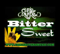 BitterSweet - Chris Rivers (lyrics in description)