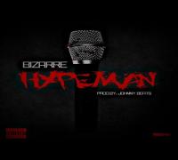 """Bizarre """"HypeMan"""" [Audio]"""