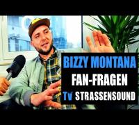 BIZZY MONTANA Fan Fragen: Eminem, Mädchen aus dem Balkan, FIFA, Schlägerei, Kein Deutsches Feature