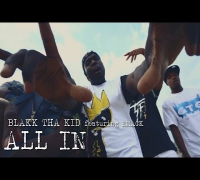 Blakk Tha Kid f/ Emack - All In | Shot by @DGainzBeats