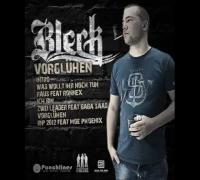 """Bleck """"Vorglühen"""" - 05 Zwei Leader feat. Baba Saad"""