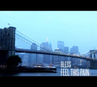 Bless - Feel This Pain (Official Music Video)