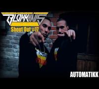 Blokkhaus Shout Out #17 - Automatikk