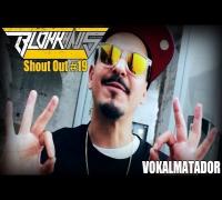 Blokkhaus Shout Out #19 - Vokalmatador