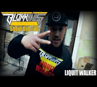 Blokkhaus Shout Out #20 - Liquit Walker