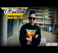 Blokkhaus Shout Out #35 - Greckoe